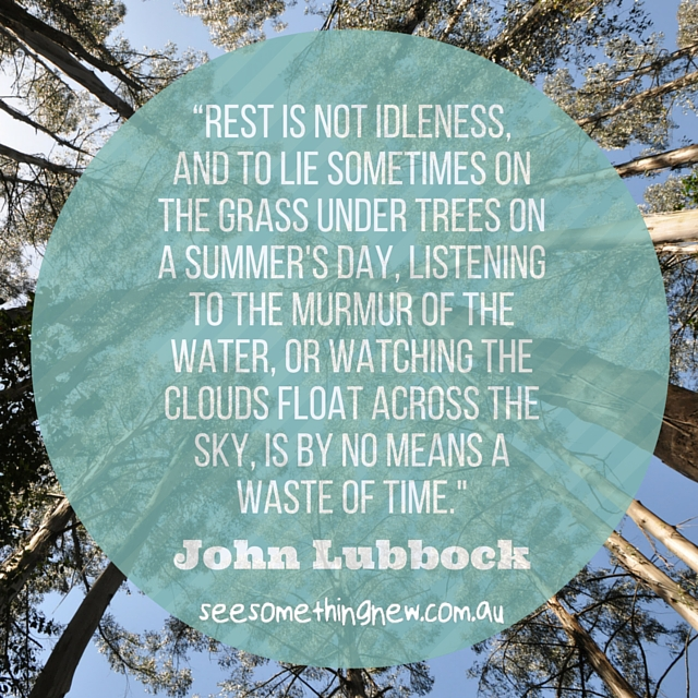"""Rest is not idleness, and to lie sometimes on the grass"" travel picture quote by John Lubbock 
