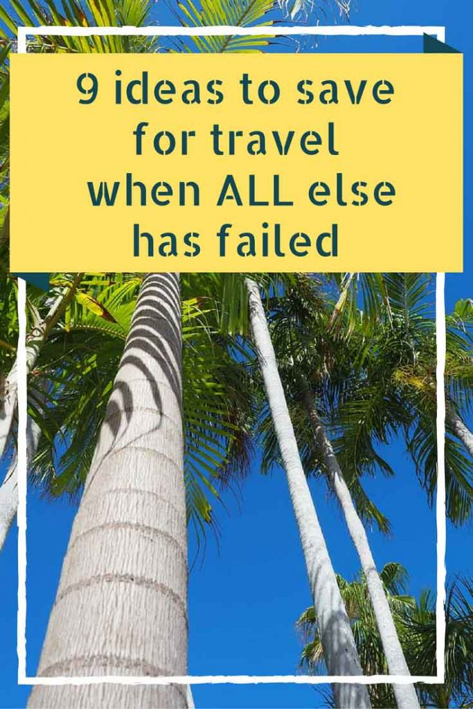 9 Ideas to save money for travel when all else has failed | Follow @seesomethingnew for more Australian travel ideas