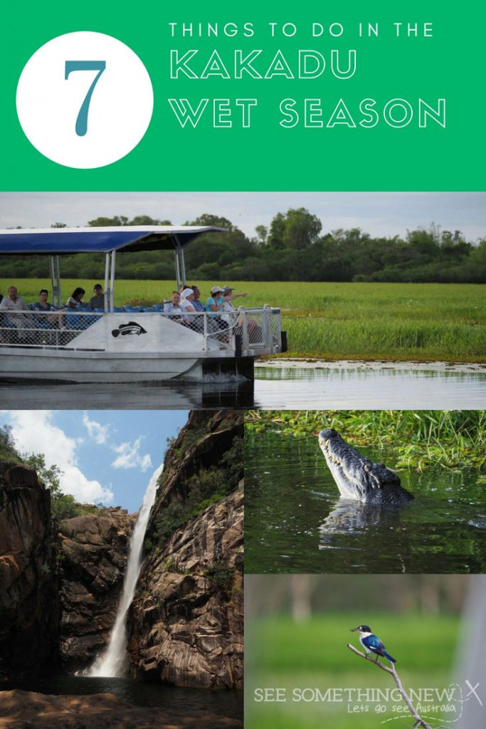 7 Things to do in the Kakadu wet season by See Something New Australian Travel Blog